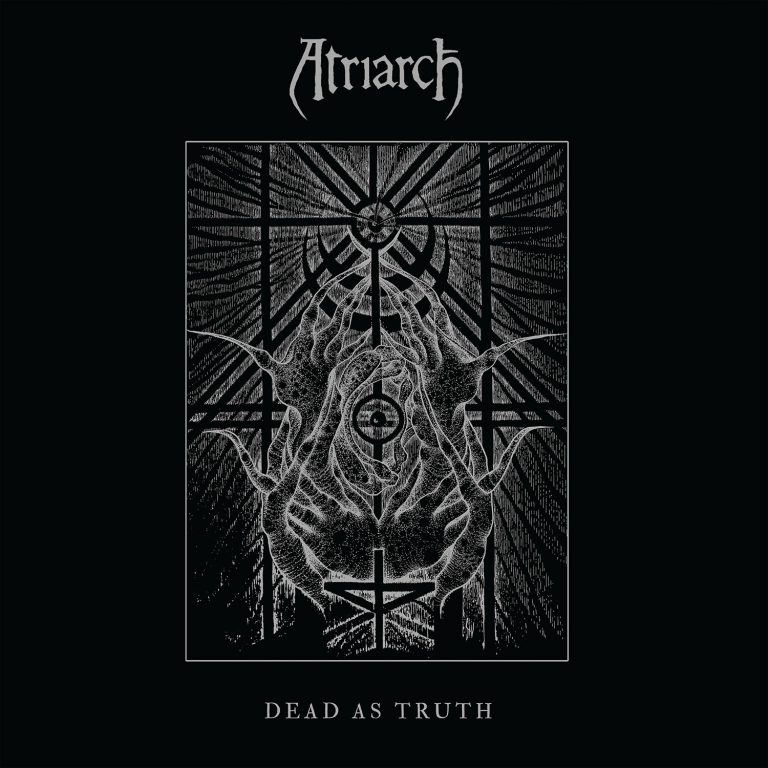 Atriarch – Dead As Truth Review