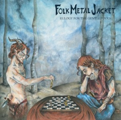 Folk Metal Jacket – Eulogy for the Gentle Fools Review