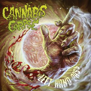 Cannabis Corpse - Left Hand Pass 01