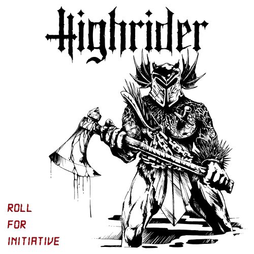 Highrider - Roll for Initiative 01