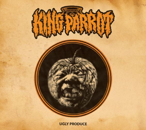 King Parrot – Ugly Produce Review