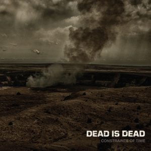Dead is Dead – Constraints of Time 01