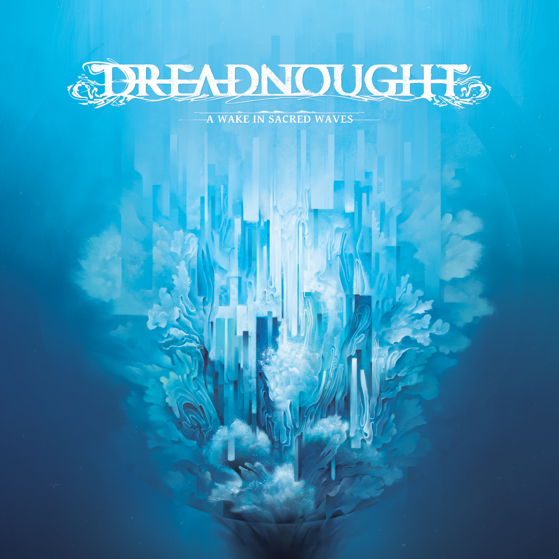 Dreadnought - A Wake in Sacred Waves 01