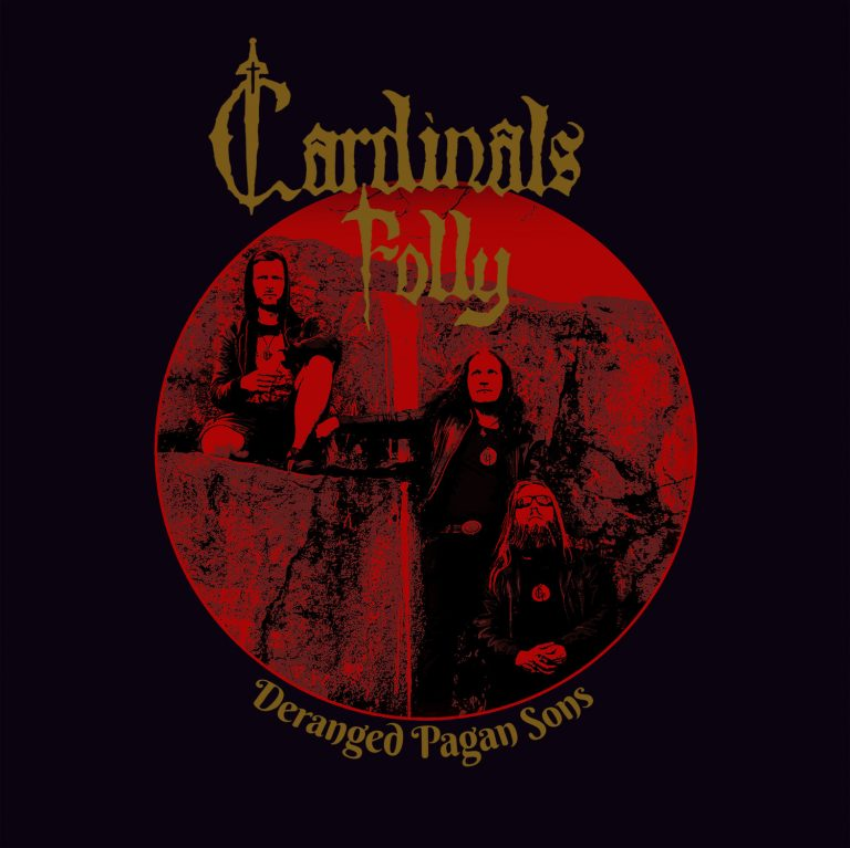 Cardinals Folly – Deranged Pagan Sons Review