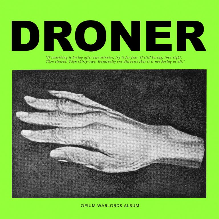 Opium Warlords – Droner Review