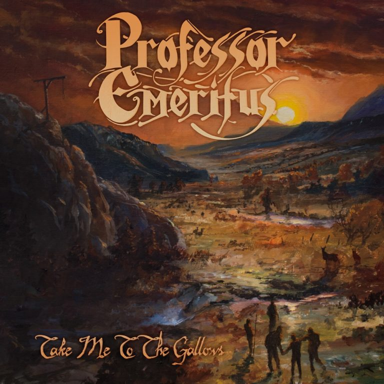 Professor Emeritus – Take Me to the Gallows Review