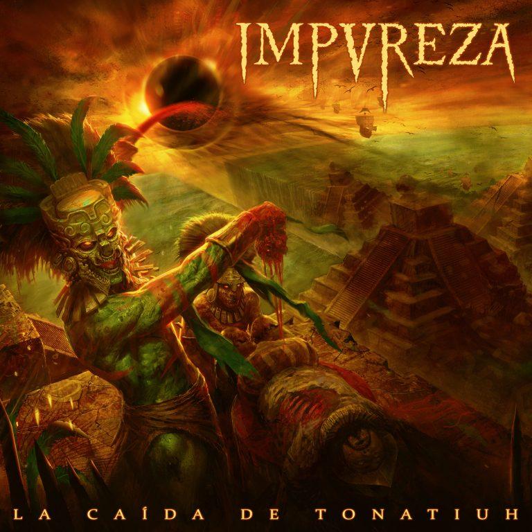 Impureza – La Caída De Tonatiuh Review