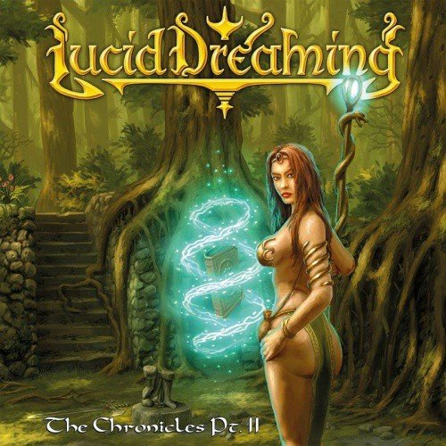 Lucid Dreaming – The Chronicles Pt. II Review