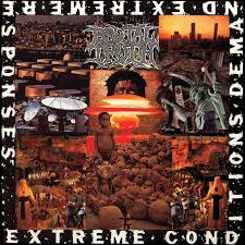 Yer Metal Is Olde: Brutal Truth – Extreme Conditions Demand Extreme Responses