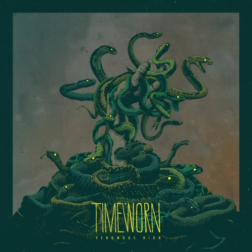 Timeworn - Venomous High 01