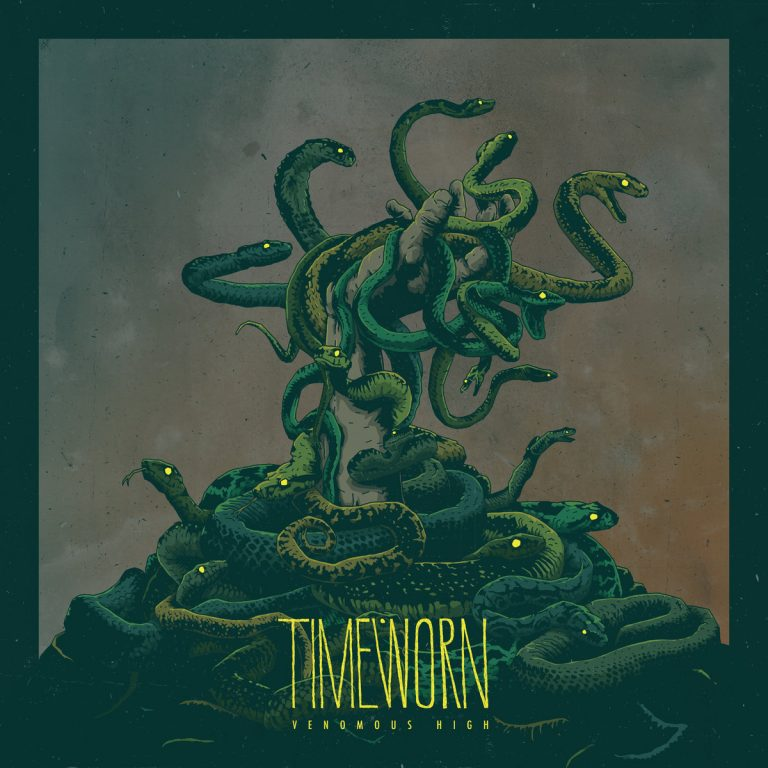 Timeworn – Venomous High [Things You Might Have Missed 2017]