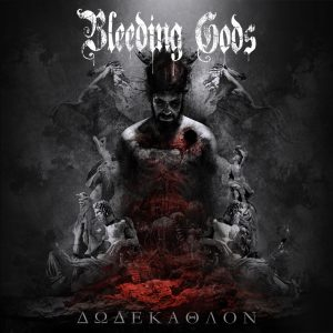 Bleeding Gods - Dodekathlon 01