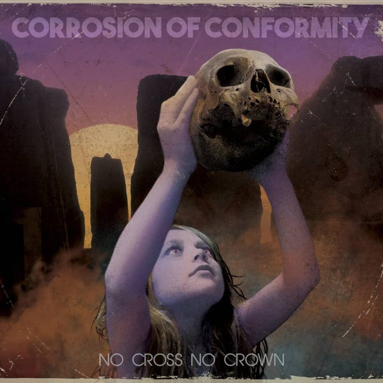 Corrosion of Conformity – No Cross No Crown Review