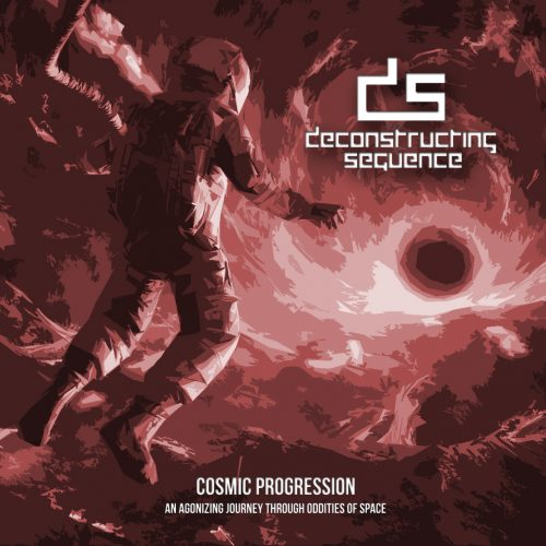 Deconstructing Sequence - Cosmic Progression: An Agonizing Journey Through Oddities of Space 01