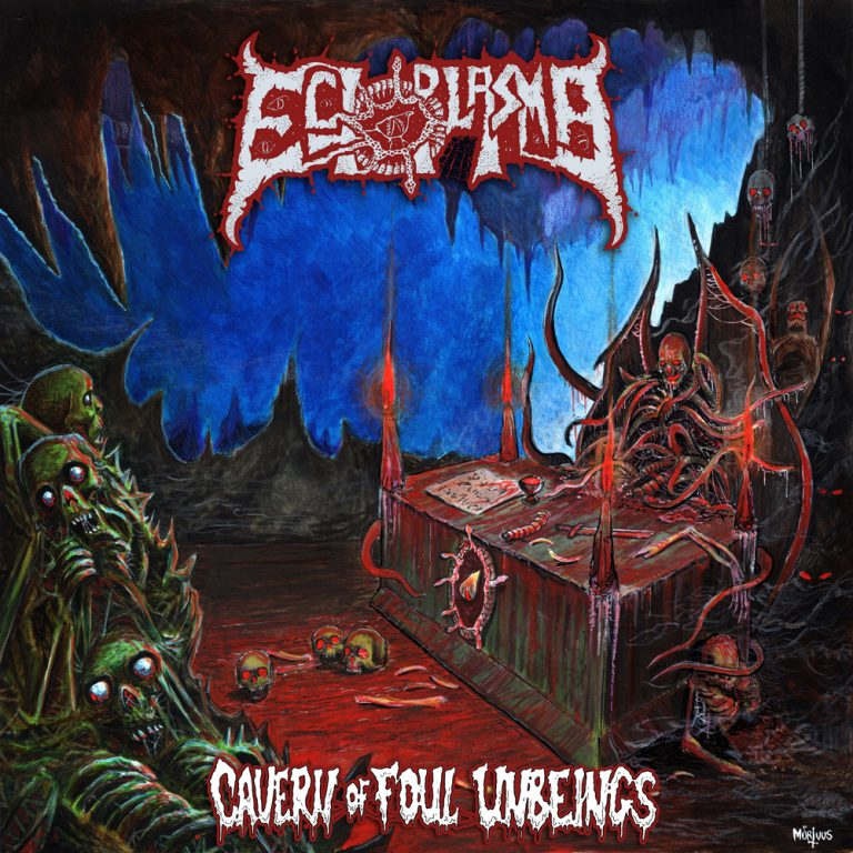 Ectoplasma – Cavern of Foul Unbeings Review