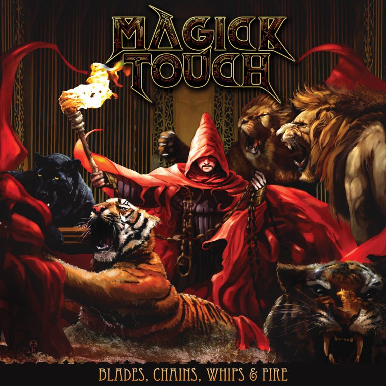 Magick Touch – Blades, Chains, Whips & Fire Review
