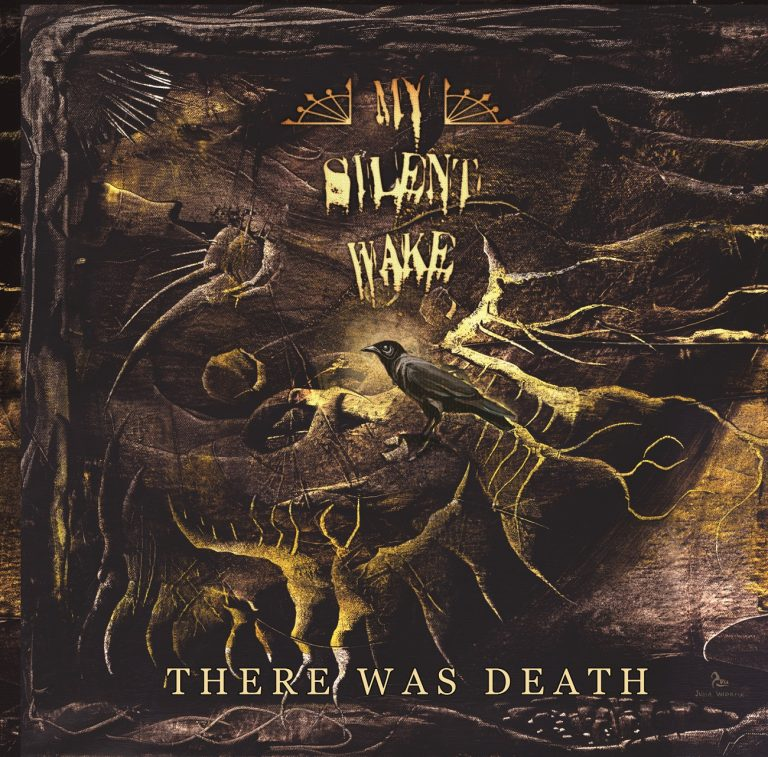 My Silent Wake – There Was Death Review