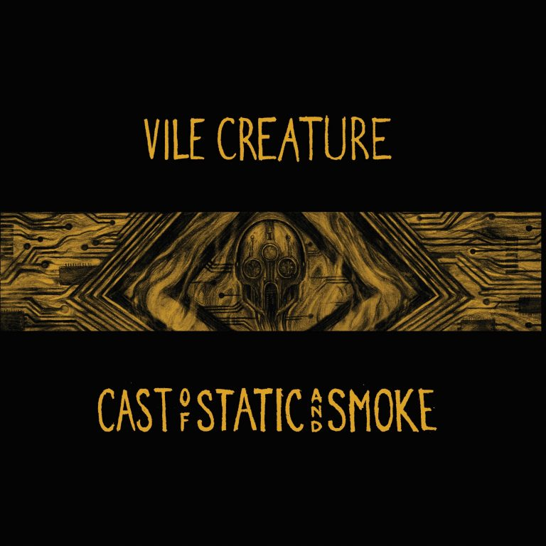 Vile Creature – Cast of Static and Smoke Review