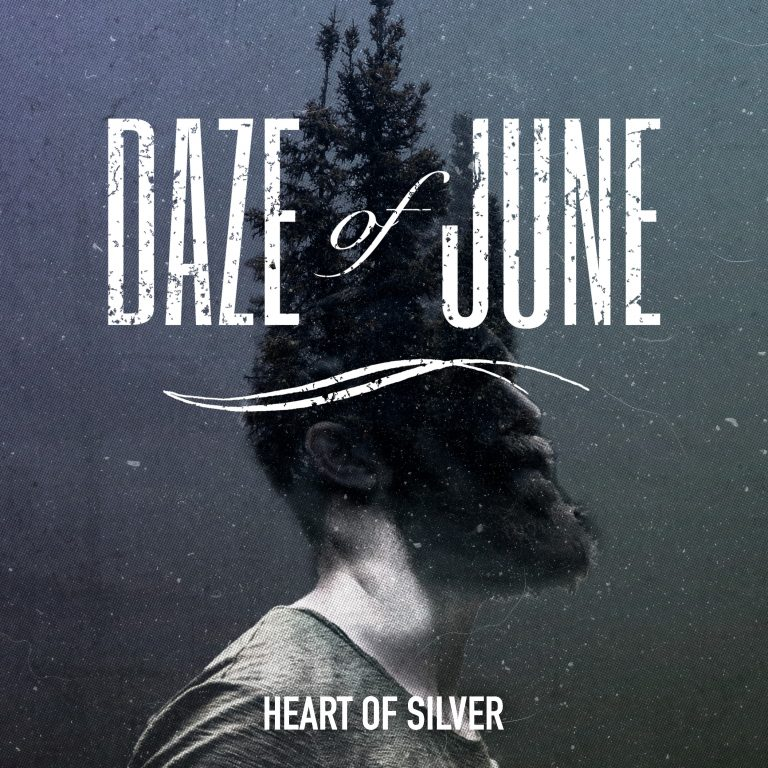 Daze of June – Heart of Silver Review