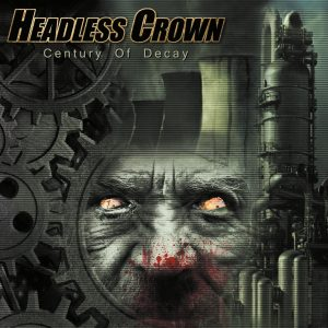 Headless Crown - Century of Decay 01