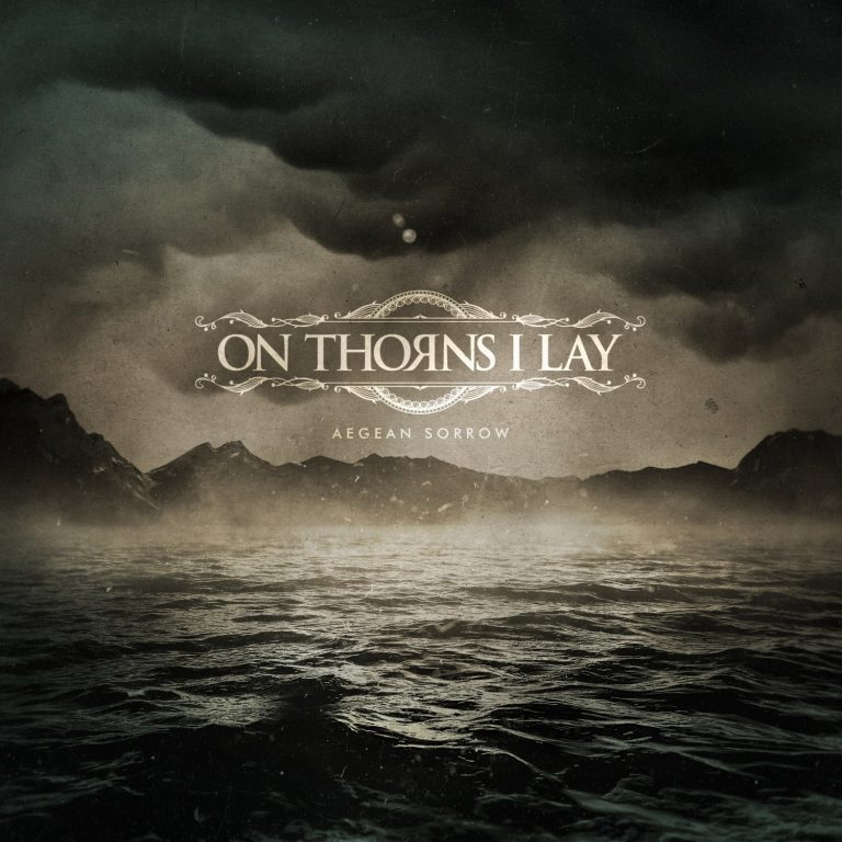 On Thorns I Lay – Aegean Sorrow Review