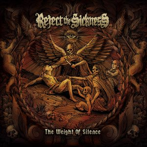 Reject the Sickness - The Weight of Silence 01
