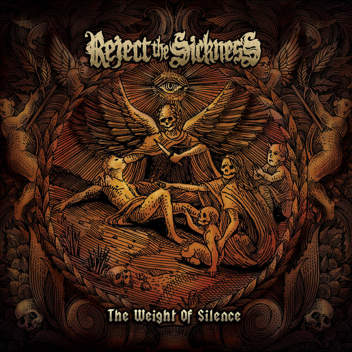 Reject the Sickness – The Weight of Silence Review