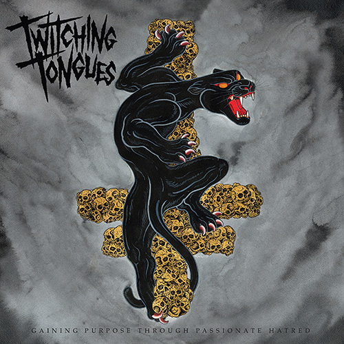 Twitching Tongues – Gaining Purpose Through Passionate Hatred 01