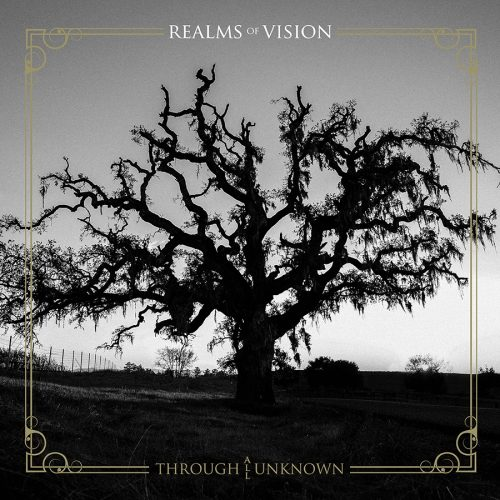 Realms of Vision - Through All Unknown 01