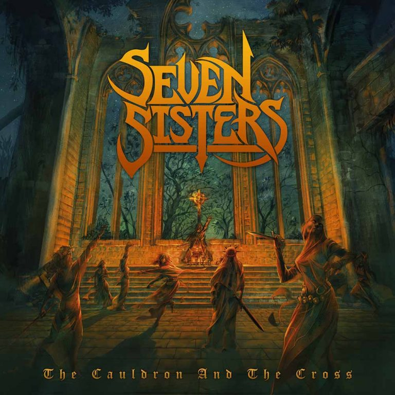 Seven Sisters – The Cauldron and the Cross Review
