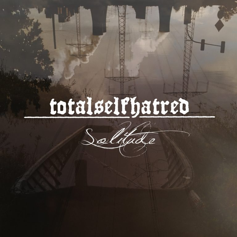 Totalselfhatred – Solitude Review