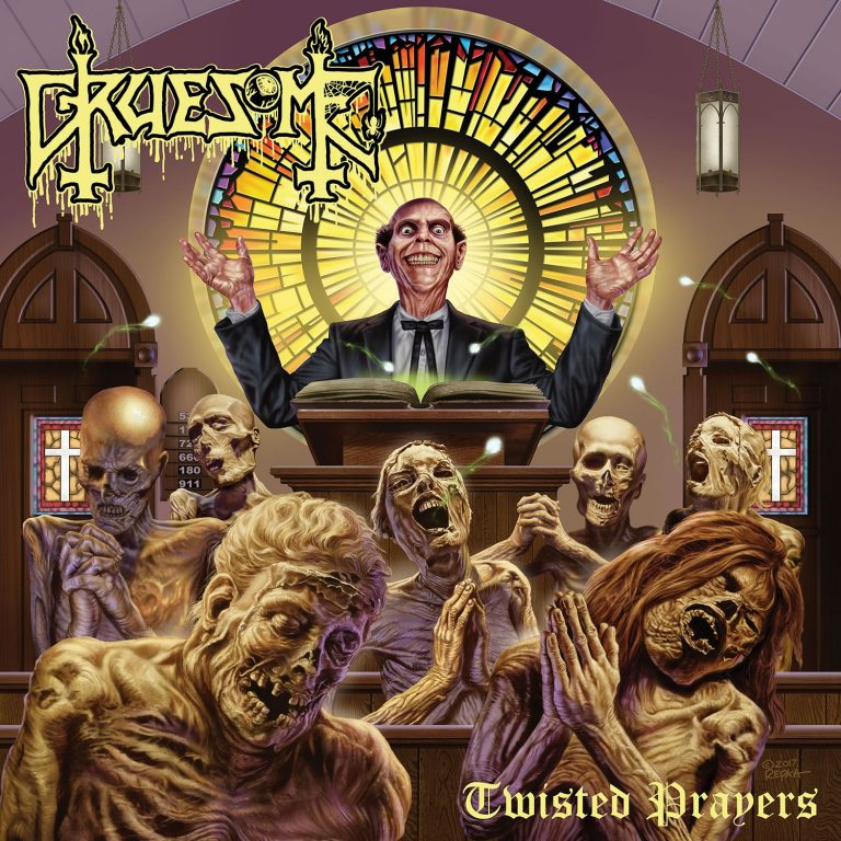 Gruesome – Twisted Prayers Review