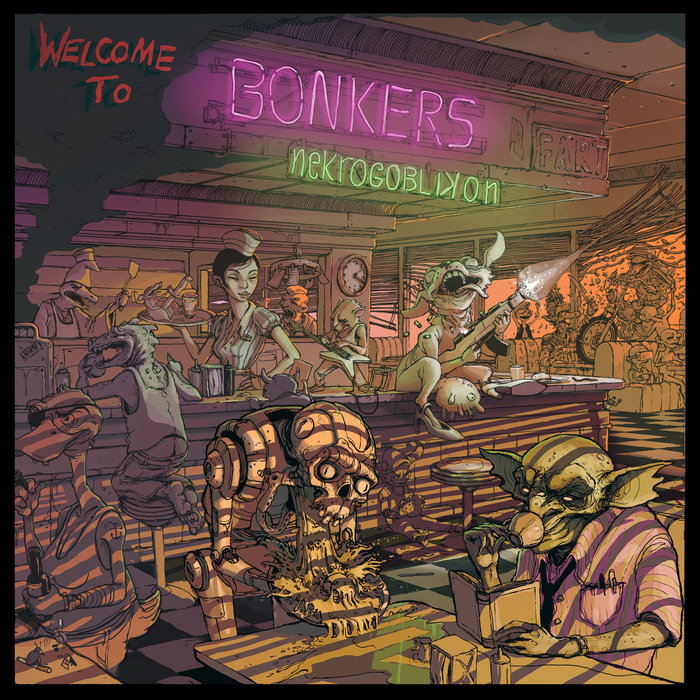 Nekrogoblikon – Welcome to Bonkers Review