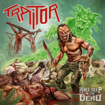 Traitor – Knee Deep in the Dead Review