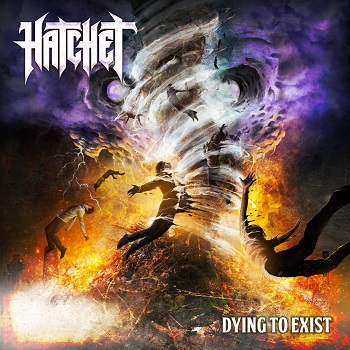 Hatchet - Dying to Exist 01