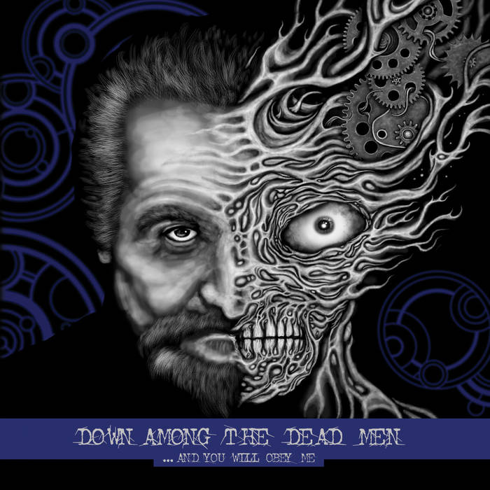 Down Among the Dead Men – …And You Will Obey Me Review