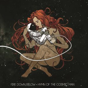 Fire Down Below - Hymn of the Cosmic Man 01