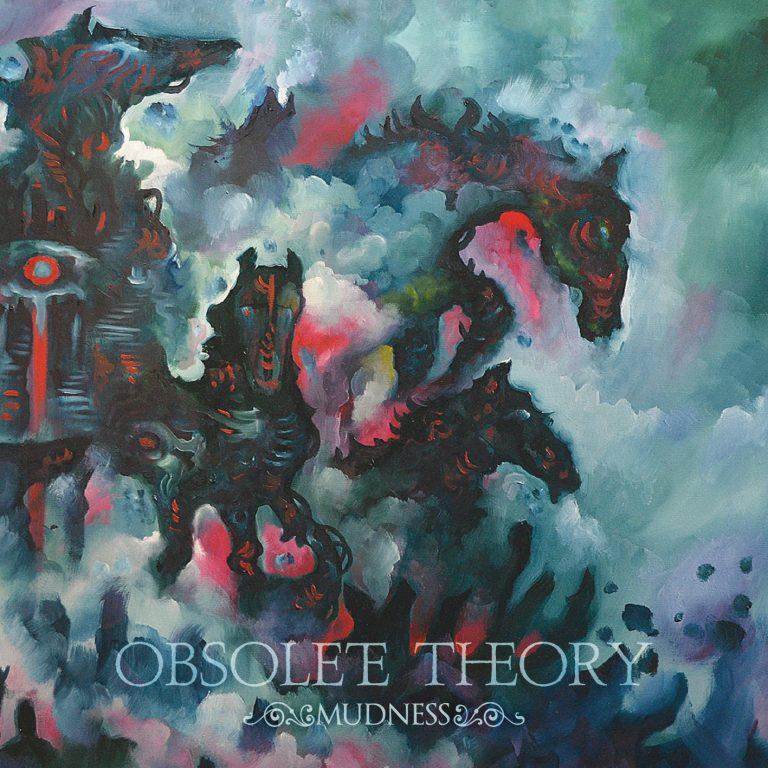 Obsolete Theory – Mudness Review