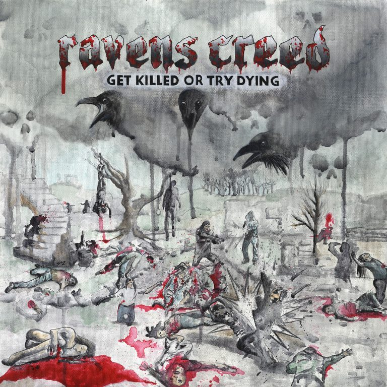 Ravens Creed – Get Killed or Try Dying Review