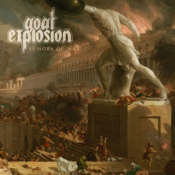 Goat Explosion – Rumors of Man Review
