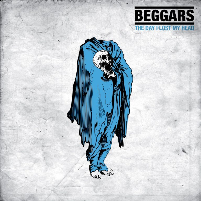 Beggars – The Day I Lost My Head Review