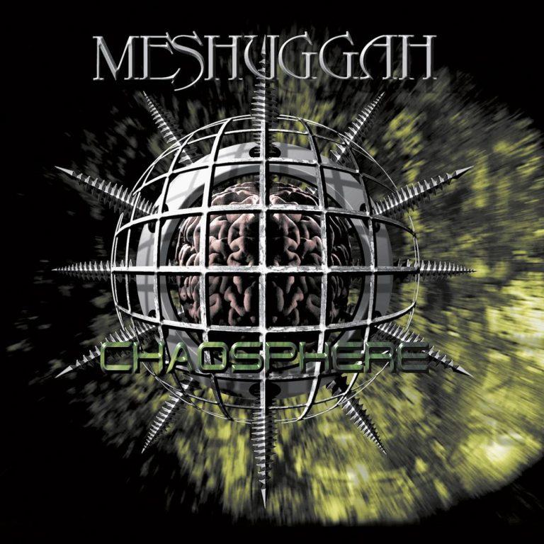 Yer Metal is Olde: Meshuggah – Chaosphere