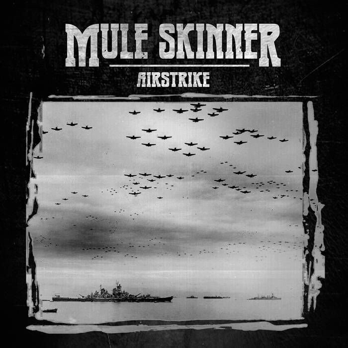 Mule Skinner – Airstrike Review