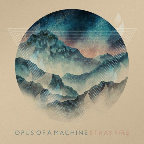 Opus of a Machine - Stray Fire 01