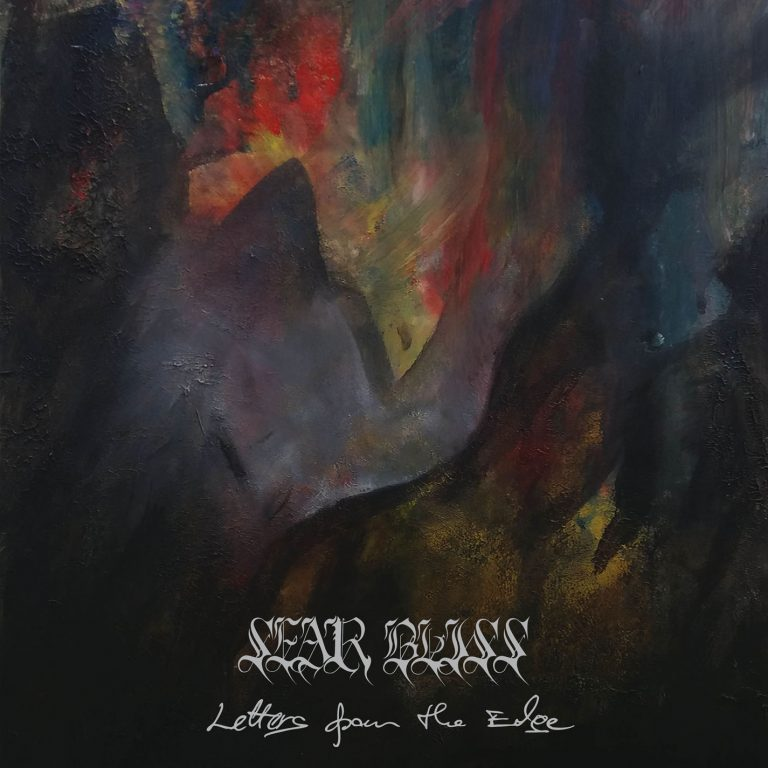 Sear Bliss – Letters from the Edge Review