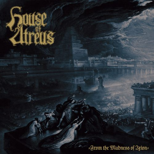 House of Atreus - From the Madness of Ixion 01