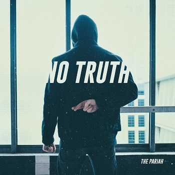The Pariah - No Truth 01