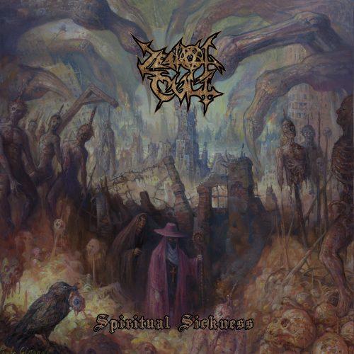 Zealot Cult - Spiritual Sickness 01