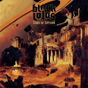Black Lotus - Sons of Saturn 01