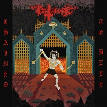 Deathhammer – Chained to Hell Review